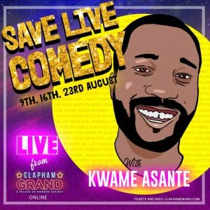 Kwame Asante Save Live Comedy